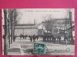 18 - Bourges - Fonderie De Canons - Sortie Des Ouvriers - 1911 - Très Bon état - R/verso - Bourges