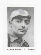 Wielrenner- Coureur Cycliste- Gilbert Bauvin-6-France - Cycling