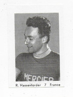 Wielrenner- Coureur Cycliste- R.Hassenforder-7-France - Cycling