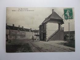RYES La Gare Et La Gendarmerie - Otros Municipios