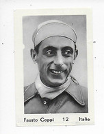 Wielrenner- Coureur Cycliste- Fausto Coppi-12- Italie - Cycling