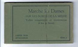 Marche Les Dames   SUR LES BORDS DE LA MEUSE  10 CARTES VUES DETACHABLES  SERIE 2. - Namur