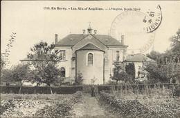 En Berry , LES AIX D'ANGILLON , L' Hospice , Façade Nord , 1915 , CPA ANIMEE + Cachet Militaire - Les Aix-d'Angillon