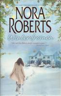 WINTERDROMEN - NORA ROBERTS ( Bevat De Titels 1 - Winterhemel - 2 - Een Droom Voor Drie ) - Unclassified