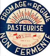 G F 703 /  ETIQUETTE DE FROMAGE    DE REGIME  NON FERMENTE  FABRIQUE DANS LA SARTHE - Cheese