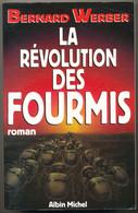 La Révolution Des Fourmis Par Bernard Weber - 1996 - Albin Michel