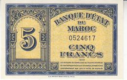 BILLET 5 F BANQUE D' ETAT DU MAROC - PROTECTORAT FRANCAIS - 1-8-1943 P. 24 Ou K.532 P/NEUF - Morocco