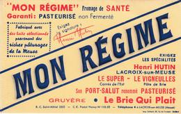 Buvard - Blotter - MON REGIME - Fromage Port Salut Brie Gruyère Henri HUTIN - LACROIX SUR MEUSE - Unclassified