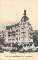 73 AIX LES BAINS HOTEL EXCELSIOR ET PARTIE DU SPLENDIDE HOTEL - Hotels & Restaurants