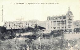 73 AIX LES BAINS SPLENDIDE HOTEL ROYAL ET EXCELSIOR HOTEL - Hotels & Restaurants