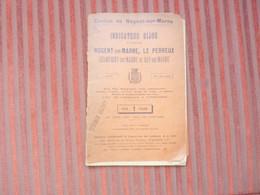 INDICATEUR BIJOU CANTON DE NOGENT-SUR-MARNE  VILLE LE PERREUX CHAMPIGNY BRY SUR MARNE NOGENT1925 - Turismo