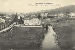 15 - AURILLAC - Quartiers Des Tanneurs Et Du Barra - Aurillac