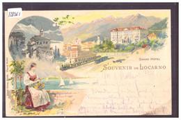 LOCARNO - GRAND HOTEL - LITHO - B ( 2 TROUS D'EPINGLE A GAUCHE ) - TI Tessin