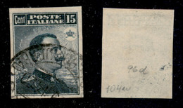 Regno - Vittorio Emanuele III - 1911 - 15 Cent Michetti (96d) Usato - Non Dentellato (150) - Non Classificati