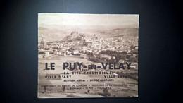 Le Puy -en -Velay Joli Dépliant Tourisque De Le Cité Prestigieuse Publicité De La Vervaine Du Velay Voir Scans - Tourism Brochures