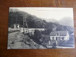 AX LES THERMES (Ariège) 1- Grand Viaduc Du Transpyrénéen - Ax Les Thermes