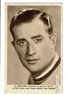 G.Speicher Champion De France 1937-38 Carte En L'état - Cycling