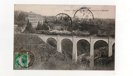 """Lacapelle-Viescamp En 1909 Le Viaduc De Viescamp Avec Un Beau Cachet Convoyeur """"Brioude à Aurillac""""... - Otros Municipios"""