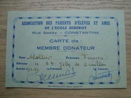 CARTE DE MEMBRE DONATEUR DE L'ECOLE DIDEROT CONSTANTINE ALGERIE 1951 - Diplomas Y Calificaciones Escolares
