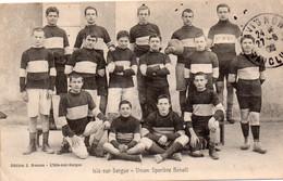 CPA De L'ISLE Sur SORGUE - L'équipe De Rugby Scolaire De L'UNION SPORTIVE BENOIT En 1908 (RARE!!). - L'Isle Sur Sorgue