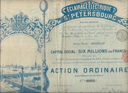 ECLAIRAGE ELECTRIQUE ST PETERSBOURG - ACTION ORDINAIRE ILLUSTREE - 1897 - Elettricità & Gas