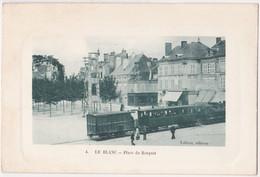 LE BLANC - Place Du Bosquet (Peu Courante) - Le Blanc