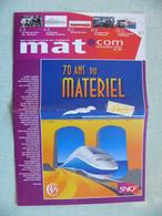 SNCF 2007 Magazine Interne Pour Les 70 Ans De La SNCF Le Matériel Locomotive Les Métiers L'immobilier - Ferrovie