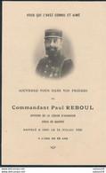 Image Mortuaire - Militaire - Commandant Paul Reboul - Légion D'Honneur (14/07/1930) (BP) - Guerre, Militaire