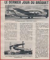 Le Dernier Jour Du Breguet 763 Deux Ponts Pour Air France. Avion à Hélices . Aviation.1971. - Documenti Storici