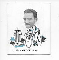 Close Alex-Baanreuzen-Géants De La Route-nr 67-Belgian Chewing Gum Cy S.A.-Antwerp - Wielrennen