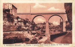 *CPA - 34 - MINERVE - Le Viaduc - A Gauche Pont Naturel, A Droite Au Loin Dolmen - Altri Comuni