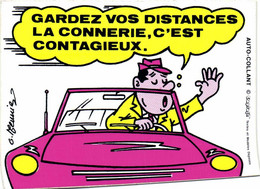AUTOCOLLANT  G Meunier GARDEZ VOS DISTANCES LA CONNERIE ,C'EST CONTAGIEUX RV - Humor