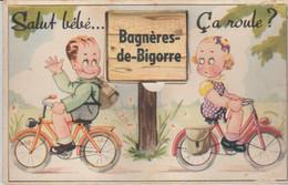 65 .BAGNERES DE BIGORRE ( .salut Bebe .. Ca Roule  ) ) - Móviles (animadas)