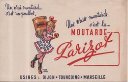 Buvard Un Vrai Moutard C'est Un Poulbot Une Vraie Moutarde C'est La Moutarde Parizot Dijon Tourcoing Marseille - Mostard