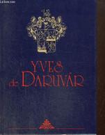 Yves De Daruvar - Feher Gyorgy - 1992 - Other