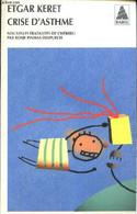 Crise D'asthme - Keret Etgar - 2005 - Other