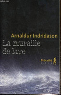 La Muraille De Lave - Indridason Arnaldur - 2012 - Other