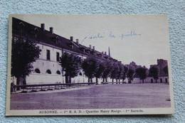 Auxonne, 1er R A D, Quartier Marey Monge, 1re Batterie, Militaria, Cote D'Or 21 - Auxonne
