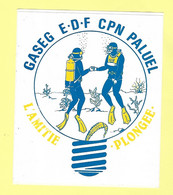 AUTOCOLLANT STICKER - GASEG E.D.F. CPN PALUEL - CENTRE DE PRODUCTION NUCLÉAIRE - L'AMITIÉ PLONGÉE - Pegatinas