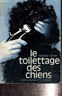 Le Toilettage Des Chiens - Luquet Maurice - 1975 - Animales