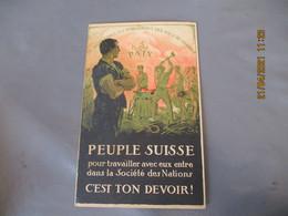 1920 Peule Suisse Pour Travailler Avec Eux Entre Dans La Societe Des Nations - Altri