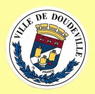 AUTOCOLLANT STICKER - VILLE DE DOUDEVILLE 76 - SEINE-MARITIME - NORMANDIE - BLASON - ECUSSON - Autocollants