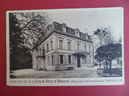 CPA Chateau La Tour Haut Brion  - 1er Cru De Graves - Talence - BORDEAUX Gironde - Alcool Vin Vigne - Vigne