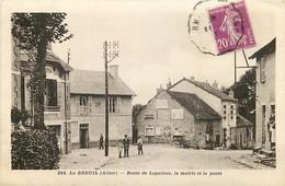 03 , LE BREUIL , Route De Lapalisse , La Mairie Et La Poste , * 447 54 - Other Municipalities