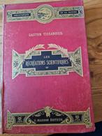 Récréation Scientifique Gaston  Tissandier - 1801-1900