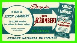 BUVARD - SIROP LAMBERT - SIROP DU DR. J. C. LAMBERT - - S