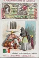 Chromo Aiguebelle 7 X 10.5 Le Papier Monnaie Dans Les Divers Pays - Mexique - Aiguebelle