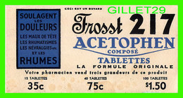 BUVARD - FROSST 217 ACETOPHEN COMPOSÉ TABLETTES - - T