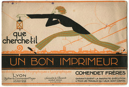 """Buvard """" Un Bon Imprimeur """" COHENDET Frères LYON Ets Lithographique RARE - A"""