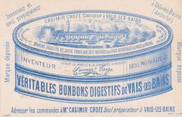 Ardèche : Vals Les BAINS : Casimir CROZES - Confiseur à Vals Les Bains : Carte Publicitaire : Véritable Bonbon Digestif - Vals Les Bains